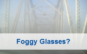 Foggy Glasses?